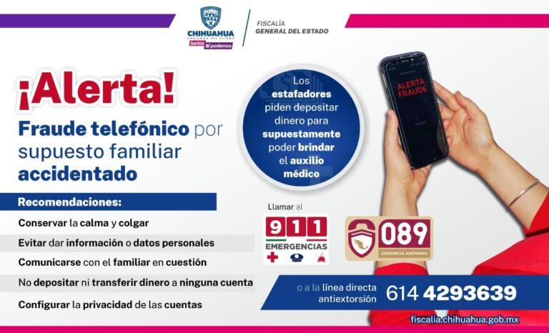 Emite Fiscalía recomendaciones contra fraude telefónico por supuesto familiar accidentado